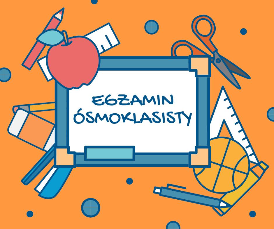 Pierwszy egzamin ósmoklasisty – Szkoła Podstawowa nr 26 w Gdyni