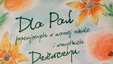 W Dniu Kobiet życzenia dla wszystkich Pań od Samorządu Uczniowskiego klas starszych